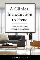 A Clinical Introduction to Freud:...
