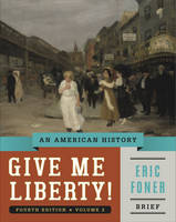 Give Me Liberty!: An American ...