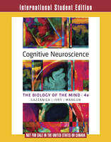 Cognitive Neuroscience: The Biology ...