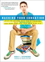 Hacking Your Education: Ditch the...