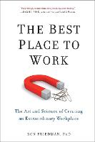 The Best Place to Work: The Art and...