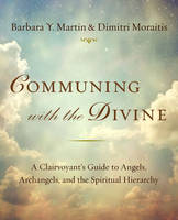 Communing with the Divine: A...