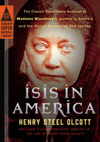 Isis in America: The Classic...