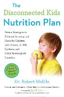 The Disconnected Kids Nutrition Plan:...