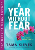 Year Withour Fear: 365 Days of...