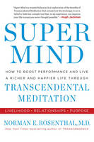 Super Mind: How to Boost Performance...