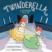 Twinderella, a Fractioned Fairy Tale:...