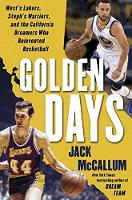 Golden Days: Old Lakers, New ...