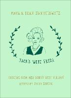 Jack's Wife Freda: Cooking from New...