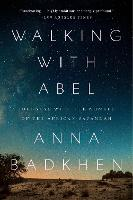 Walking with Abel: Journey with the...