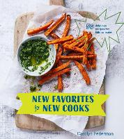 New Favorites For New Cooks: 50...