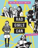 Rad Girls Can: Stories of Bold, ...