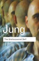 The Undiscovered Self : Answers to...