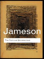 The Political Unconscious: Narrative...