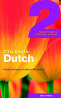 Colloquial Dutch - Colloquial Dutch 2