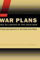 War Plans and Alliances in the Cold...