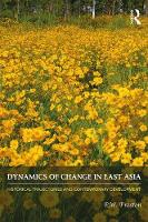 Dynamics of Change in East Asia:...