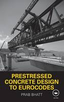 Prestressed Concrete Design to Eurocodes