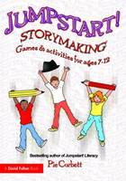 Storymaking: Games and Activities for...