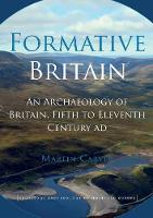 Formative Britain: The Archaeology of...