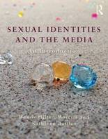 Sexual Identities and the Media: An...