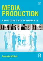 Media Production: A Practical Guide ...