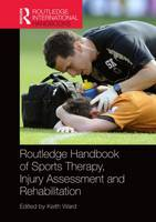 Routledge Handbook of Sports Therapy,...