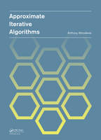 Approximate Iterative Algorithms