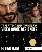 Tabletop Game Design for Video Game...