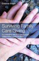 Surviving Family Care Giving:...