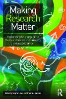 Making Research Matter: Researching...