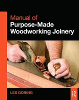Manual of Purpose-Made Woodworking...