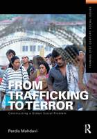 From Trafficking to Terror:...
