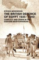 The British Defence of Egypt, ...