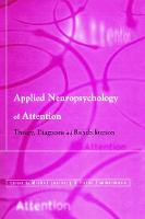 Applied Neuropsychology of Attention:...