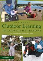 Outdoor Learning Through the Seasons:...