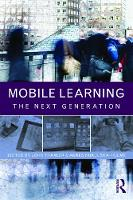 Mobile Learning: The Next Generation