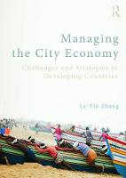 Managing the City Economy: Challenges...