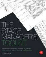 The Stage Manager's Toolkit: ...