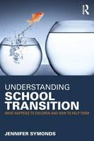 Understanding School Transition: What...