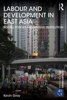 Labour and Development in East Asia:...