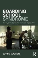 Boarding School Syndrome: The...