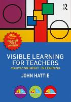 Visible Learning for Teachers:...