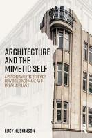 Architecture and the Mimetic Self: A...