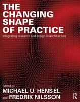 The Changing Shape of Practice:...