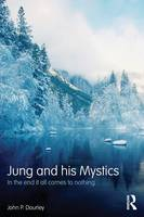Jung and his Mystics: In the End it...