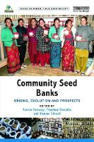 Community Seed Banks: Origins,...