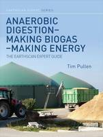 Anaerobic Digestion - Making Biogas -...