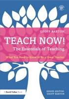 Teach Now! The Essentials of ...