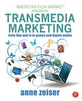Transmedia Marketing: From Film and ...